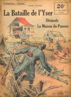 « La Bataille De L'Yser – DIXMUDE – La Maison Du Passeur » FRICHET, H.. - Collection PATRIE - Paris 1918 - 1914-18