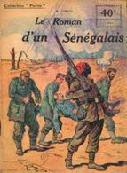 « Le Roman D'un Sénégalais » LORTAC, R. - Collection PATRIE - Paris 1918 - 1914-18