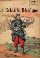 : « La Retraite Héroïque » FRANCOIS-OSWALD, J. - Collection PATRIE - Paris 1918 - 1914-18