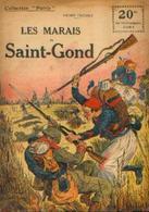 « Les Marais De SAINT-GOND » FRICHET, H.. - Collection PATRIE - Paris 1917 - 1914-18