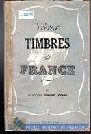 Locard : Vieux Timbres De France Ed Ste Generale De Philatelie - Autres