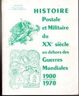 Deloste : Histoire Postale Militaire 1900-1970 - Autres
