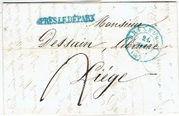 """LAC De BRUXELLES Datée Du 21 Août 1847 Vers LIEGE + Griffe Linéaire Bleue """"APRES LE DEPART"""" - Signé DEWAGENEERE - 1830-1849 (Belgique Indépendante)"""