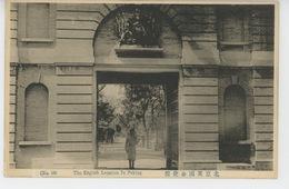 ASIE - CHINE - CHINA - PEKIN - PEKING - TIEN TSIN - The English Legation - Chine