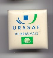 Pin's URSSAF De Beauvais Dans L' Oise Dpt 60 Réf 4928 - Steden