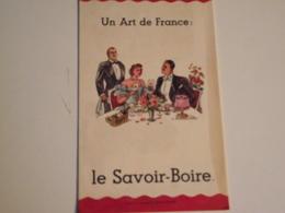 LE SAVOIR BOIRE, Un Art De France , Document Publicitaire  Vers 1954 - Publicités