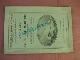 Sauvetage Maritime 1912 98 Pages Nombreuses Photos + Dépliant Photos Des Présidents + Enveloppe - Bateau