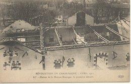 51  AY     REVOLUTION  EN  CHAMPAGNE   AVRIL  1911   RUINES  DE  LA  MAISON BISSINGER  LA  PREMIERE  DETRUITE - Ay En Champagne