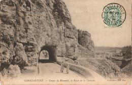 CONSTANTINE - GORGES DU RBUMNEL, LA ROUTE DE LA CORNICHE - Konstantinopel
