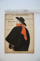 Les Chansonniers De Montmartre N° Spécial Aristide Bruant, Illustrations De Grandjouan, 1906 - Scores & Partitions
