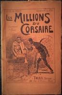 """Collection L. Ville - La Vie Au Désert - """" Les Millions Du Corsaire """" - TOLRA - Éditeur - ( 1930 ) . - Livres, BD, Revues"""