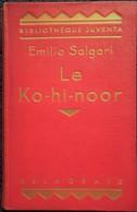 Emilio Salgari - Le Ko-hi-nor- Bibliothèque Juventa - Librairie Delagrave - ( 1939 ) . - Livres, BD, Revues
