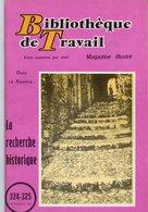 Scolaires > 6-12 Ans Bibliotheque De Travail La Recherche Historique N° 324 / 325 - Livres, BD, Revues