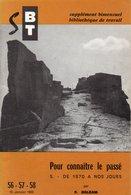 Scolaires > 6-12 Ans Bibliotheque De Travail Supplément 439 Pour Connaitre Le Passé N° 56 / 57 / 58 - Livres, BD, Revues