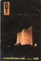Scolaires > 6-12 Ans Bibliotheque De Travail Les Huguenots Dans Le Diois N° 620 - Livres, BD, Revues