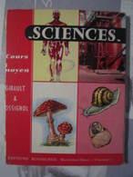 Livre SCIENCES Cours Moyen Girault & Rossignol Montmorillon Oblitération Ecole Garçons LANGRES (52) Mauvais état. - Livres, BD, Revues