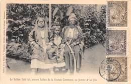 Comores / 15 - Le Sultan Said Ali - Sa Femme Et Sa Fille - Belle Oblitération - Comoros
