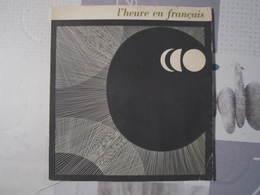 Livre : L'HEURE EN FRANCAIS Album Consacré à L'industrie Française De La Montre De Qualité - Livres, BD, Revues