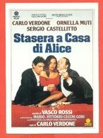 CINEMA-CARTOLINA MANIFESTO FILM-STASERA A CASA DI ALICE-CARLO VERDONE-ORNELLA MUTISERGIO CASTELLITTO - Manifesti Su Carta