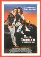CINEMA-CARTOLINA MANIFESTO FILM-BULL DURHAM-KEVIN KOSTNER-SUSAN SARANDON-TIM ROBBINS - Manifesti Su Carta