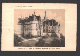 Château De Chaumont - Rebati Aux XVe Et XVIe Siècles - Lithographie - Andere Gemeenten