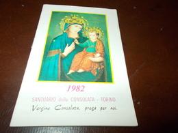 B703  Santino Santuario Della Consolata 1982 - Images Religieuses