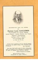 CARTE MORTUAIRE  GENEALOGIE FAIRE PART  DECES  DEPUTE SENATEUR VOSGES VAGNEY DOCTEUR GAILLEMIN NEUENGAMME WW2 1880 1960 - Décès