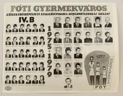 1979 Fóti Gyermekváros, Közlekedésgépészeti Szakközépiskola Gépjármű-technikai ágazat, Tanárok és Végzett Diákok Kistabl - Other Collections