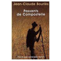 Passants De Compostelle Jean-claude Bourles +++TBE+++ PORT GRATUIT - Andere