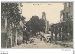 Cpa..47..VERTEUIL D'AGENAIS..L'EGLISE..BELLE ANIMATION...A VOIR.. - Francia