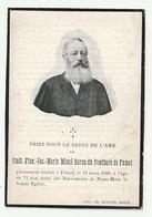 Décès Gust. Flor. Jos. Marie MINCE Baron Du FONTBARE De FUMAL Décédé Fumal 1900 Noblesse - Images Religieuses