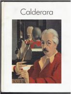 CALDERARA ANTONIO 1903 1978 PAR FRIEDRICH W. HECKMANNS BIOGRAPHIE ET PRESENTATION DES OEUVRES EN ITALIEN ET EN ALLEMAND - Livres, BD, Revues