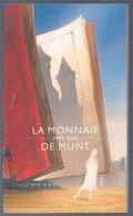 Schuiten La Monnaie 1999-2000 De Munt - Sérigraphies & Lithographies