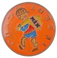 ~1970-1980. 'MÉH - Gyűjtésért' Fém Jelvény (19mm) T:2 - Monnaies & Billets