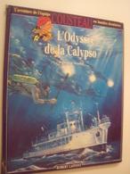 L'ODYSSEE DE LA CALYPSO-ROBERT LAFFONT-SERAFINI - Editions Originales (langue Française)
