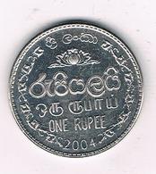 ONE RUPEE 2004 SRI LANKA /8648/ - Sri Lanka