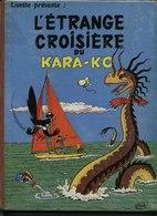 Etrange ( L' ) Croisière Du Karamako EO 1959 Par ERIK. - Livres, BD, Revues
