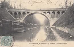CANAL DE SAINT-QUENTIN: Le Nouveau Pont De Riqueval - Saint Quentin