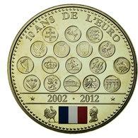 France, Médaille, L'Europe Des XXVII, 10 Ans De L'Euro, 2012, FDC - France