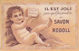 PETITE CARTE PUBLICITAIRE - SAVON CREME RODOLL - P GIRAUD - LYON OULLINS - Droguerie & Parfumerie