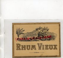 ETIQUETTE RHUM VIEUX - - Rhum