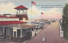 Texas El Paso United States Customs Buildings At The International Bridge Curteich - El Paso