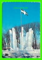 QUÉBEC - MONUMENT DE GLACE - ÉCRITE EN 1962 - - Québec - La Cité