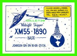 CARTES QSL - MIDNIGHT SKIPPER XM55-1890 DE QUÉBEC - Radio Amateur