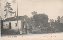 Vresse Sur Semois ,Ban D'alle , La Douane , ( Attelage Et Douanier )  L.Duparque , N° 13 - Vresse-sur-Semois