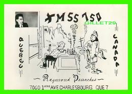 CARTES QSL - RAYMOND DESROCHES XM55-750 - CHARLEBOURG, QUEBEC - Radio Amateur