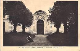 76 - ABBAYE DE SAINT WANDRILLE.- Porte De Jarente . - LL - Saint-Wandrille-Rançon