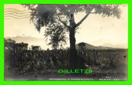 MEXICO - IXTACIHUATL Y POPOXATEPETL -TRAVEL IN 1940 - KODAK MEXICANO LTD - - Mexico