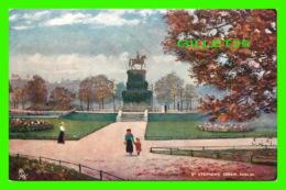 ARTS PAINTING - ST STEPHENS GREEN, DUBLIN, IRLANDE - TRAVEL IN 1907 - RAPHAEL TUCK & SONS - - Peintures & Tableaux