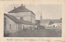 Musson , Four Communal (un Nid De Guêpes ) édit. Baune - Musson